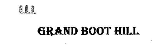 GRAND BOOT HILL