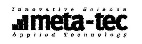 INNOVATIVE SCIENCE META-TEC APPLIED TECHNOLOGY