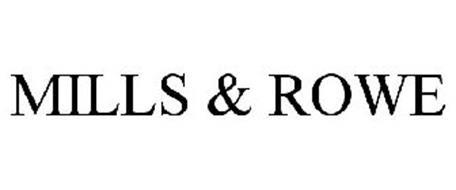 MILLS & ROWE