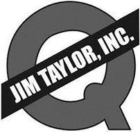 Q JIM TAYLOR, INC.