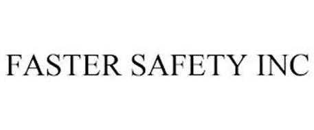 FASTER SAFETY INC