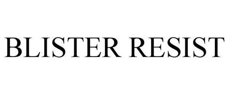BLISTER RESIST