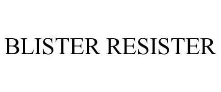 BLISTER RESISTER