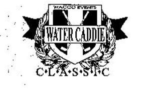 WATER CADDIE CLASSIC WACCO EVENTS