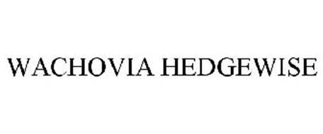 WACHOVIA HEDGEWISE