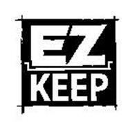 EZ KEEP