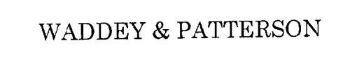 WADDEY & PATTERSON