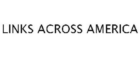 LINKS ACROSS AMERICA