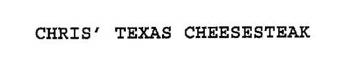 CHRIS' TEXAS CHEESESTEAK