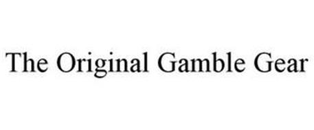 THE ORIGINAL GAMBLE GEAR