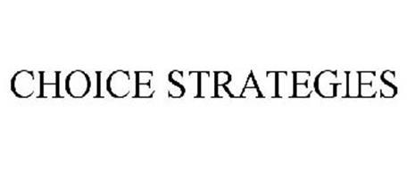 CHOICE STRATEGIES
