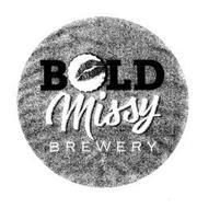 BOLD MISSY BREWERY