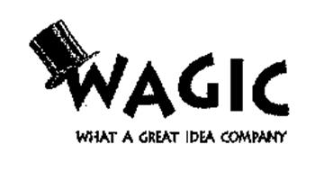WAGIC WHAT A GREAT IDEA COMPANY