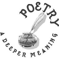 POETRY A DEEPER MEANING