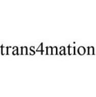 TRANS4MATION