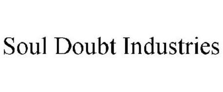 SOUL DOUBT INDUSTRIES