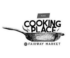 THE COOKING PLACE AT FAIRWAY MARKET