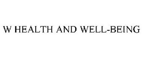 W HEALTH AND WELL-BEING