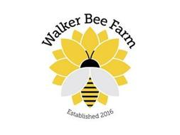 WALKER BEE FARM ESTABLISHED 2016