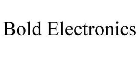 BOLD ELECTRONICS
