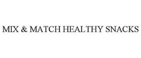 MIX & MATCH HEALTHY SNACKS