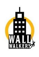 WALL WALKERS