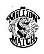 MILLION $ MATCH