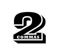 2 COMMAS