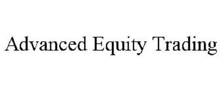ADVANCED EQUITY TRADING