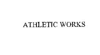 ATHLETIC WORKS