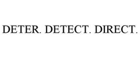 DETER. DETECT. DIRECT.