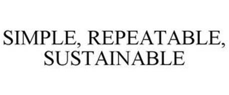 SIMPLE, REPEATABLE, SUSTAINABLE