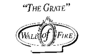 """""""THE GRATE"""" WALL OF FIRE"""