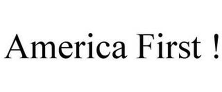 AMERICA FIRST !