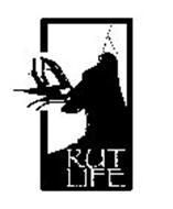 RUT LIFE