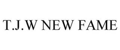 T.J.W NEW FAME