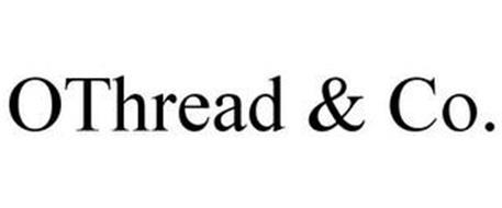 OTHREAD & CO.