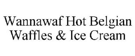 WANNAWAF HOT BELGIAN WAFFLES & ICE CREAM