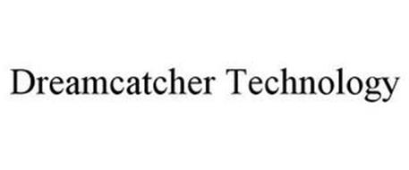 DREAMCATCHER TECHNOLOGY