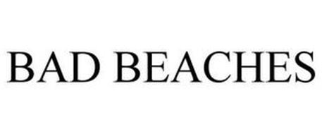BAD BEACHES