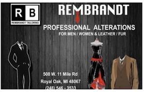 RB REMBRANDT TAILORING REMBRANDT PROFESSIONAL ALTERATIONS FOR WOMEN / MEN & LEATHER / FUR 508 W. 11 MILE RD ROYAL OAK, MI 48067 (248) 546 - 3533