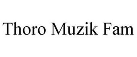 THORO MUZIK FAM