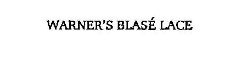 WARNER'S BLASE LACE