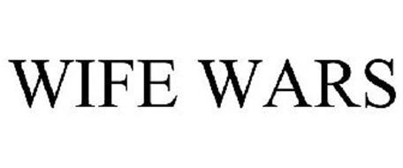 WIFE WARS
