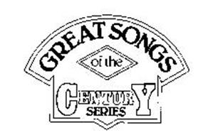 GREAT SONGS OF THE CENTURY SERIES