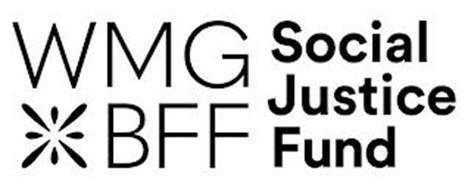 WMG BFF SOCIAL JUSTICE FUND
