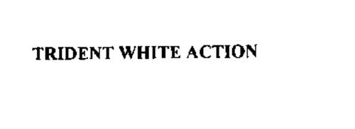 TRIDENT WHITE ACTION