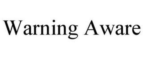 WARNING AWARE