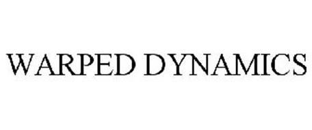 WARPED DYNAMICS