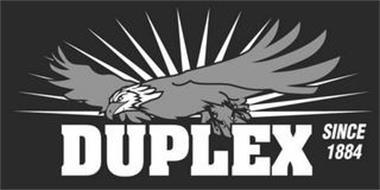 DUPLEX SINCE 1884